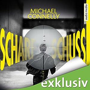 Scharfschuss (Harry Bosch 19) Hörbuch