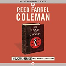 The Book of Ghosts Audiobook by Reed Farrel Coleman Narrated by Robert Blumenfeld