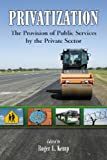 img - for Privatization: The Provision of Public Services by the Private Sector book / textbook / text book