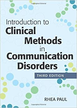 Introduction to Clinical Methods in Communication Disorders, Third Edition (2014-02-12)