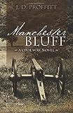 Manchester Bluff, J. Proffitt, 1461173620