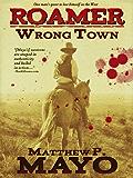 Wrong Town (Roamer Book 1)