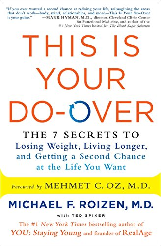 this-is-your-do-over-the-7-secrets-to-losing-weight-living-longer-and-getting-a-second-chance-at-the