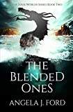 Free eBook - The Blended Ones