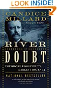 #1: The River of Doubt: Theodore Roosevelt's Darkest Journey
