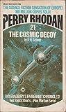 The Cosmic Decoy (Perry Rhodan #21)