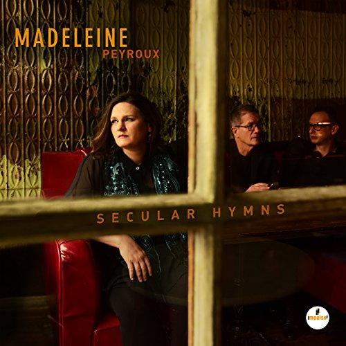 Madeleine Peyroux - Secular Hymns - Zortam Music