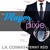 The Player and the Pixie: Rugby, Volume 2 | L H Cosway, Penny Reid
