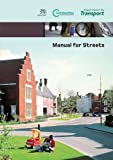 Manual for Streets, Department for Transportation, 0727735012