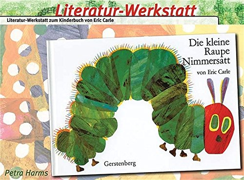 literatur-werkstatt-die-kleine-raupe-nimmersatt