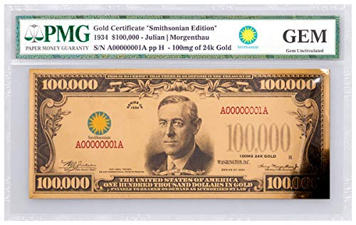 2017 $ Gold Certificate - Smithsonian Edition 1934 (Smi $100,000 GEM Uncirculated PMG