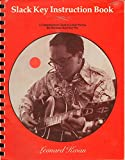 img - for Slack Key Instruction Book: A Comprehensive Guide to Guitar Playing the Hawaiian Slack Key Way - With Tablature book / textbook / text book