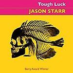 Tough Luck   Jason Starr