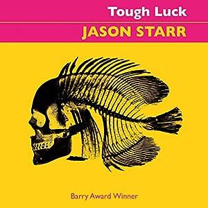 Tough Luck Audiobook