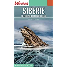 SIBÉRIE 2017/2018 Petit Futé (Country Guide) (French Edition)