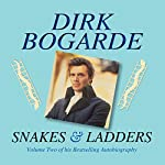 Snakes and Ladders | Dirk Bogarde