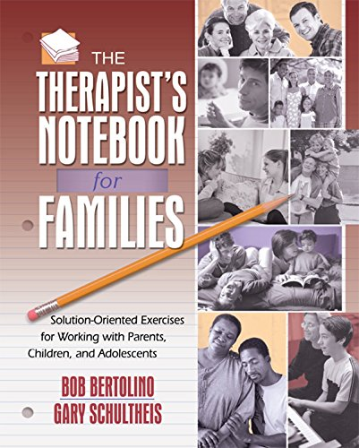 Download The Therapist's Notebook for Families: Solution-Oriented Exercises for Working with Parents, Children, and Adolescents Pdf