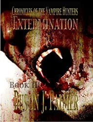 Chronicles of the Vampire Hunters: Extermination