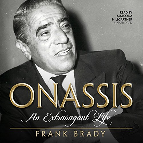 !B.e.s.t Onassis: An Extravagant Life<br />KINDLE