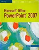 Microsoft Office PowerPoint 2007, Beskeen, David, 0324788940