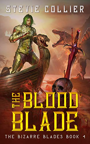 The Blood Blade (The Bizarre Blades Book 4)