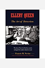 Ellery Queen: The Art of Detection: The Story of How Two Fractious Cousins Reshaped the Modern Detective Novel. (Paperback) - Common Paperback