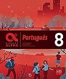Geração Alpha. Português - 8º Ano