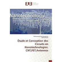 Étude et Conception des Circuits en Nanotechnologies: CNT,FET,Antennes