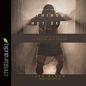 Things Not Seen Audiobook