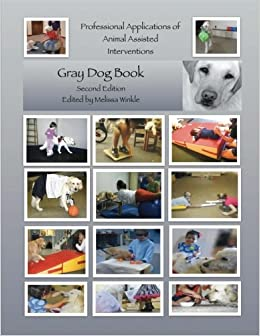 Book Professional Applications of Animal Assisted Interventions: Gray Dog Collection