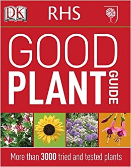 Rhs good plant guide by royal horticultural society: dorling.