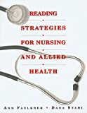Reading Strategies for Nursing and Allied Health 1st Edition