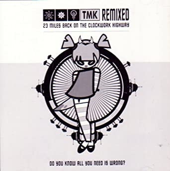 TMK Remixed: 23 Miles back on the Clockwork Highway: Various