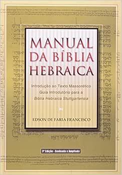 Manual da Bíblia Hebraica - 3ª edição