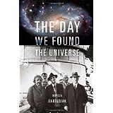 The Day We Found the Universeby Marcia Bartusiak