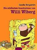 Die schönsten Geschichten von Willi Wiberg