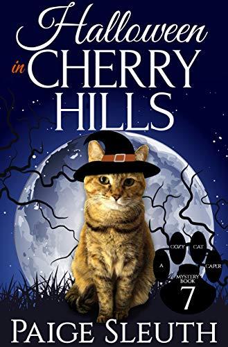 Halloween in Cherry Hills (Cozy Cat Caper Mystery Book -