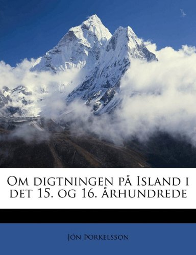 Download Om digtningen på Island i det 15. og 16. århundrede (Danish Edition) pdf