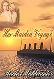 Her Maiden Voyage