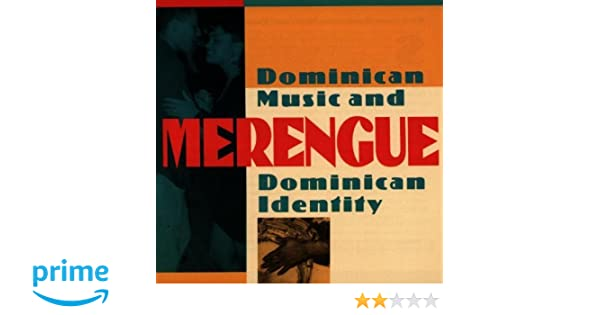 Various Artists - Merengue: Dominican Music and Dominican Identity - Amazon.com Music