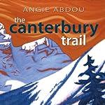 The Canterbury Trail | Angie Abdou