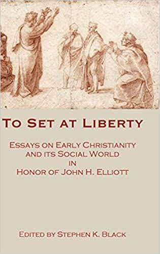Best English Essay Topics To Set At Liberty Essays On Early Christianity And Its Social World In  Honor Of John H Elliott Essays About Health also Who Can Help With Writing A Business Plan Amazoncom To Set At Liberty Essays On Early Christianity And Its  How To Stay Healthy Essay