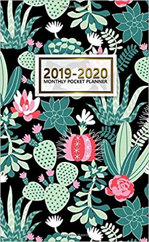 2019-2020 Monthly Pocket Planner: Two-Year Monthly Cactus ...