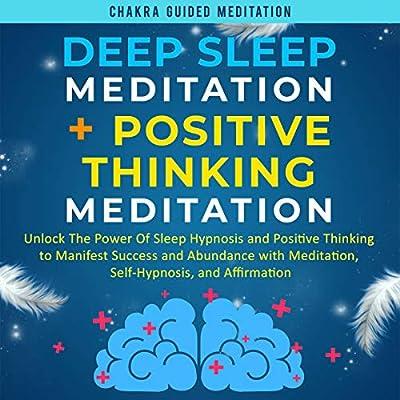 Deep Sleep Meditation + Positive Thinking Meditation: Unlock