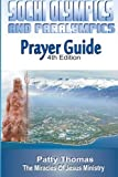 Sochi Olympics and Paralympics Prayer Guide, Patty Thomas, 1496168585
