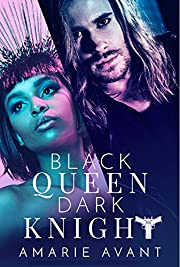 Black Queen, Dark Knight: A Bad Boy Romance
