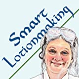Smart Lotionmaking: The Simple Guide to Making Luxurious Lotions, or How to Make Lotion That's Better Than You Buy and Costs You Less (Smart Soapmaking)