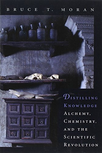 Distilling Knowledge: Alchemy, Chemistry, and the Scientific Revolution (New Histories of Science, Technology, and Medic