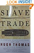 #10: The SLAVE TRADE: THE STORY OF THE ATLANTIC SLAVE TRADE: 1440-1870