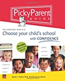 Picky Parent Guide, Emily A. Hassel and Bryan C. Hassel, 0974462772
